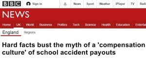 Mock BBC headline: Hard facts bust the myth of a 'compensation culture' of school accident payouts
